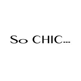 So Chic